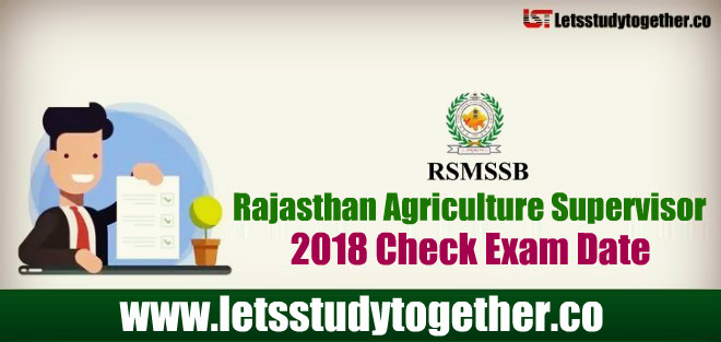 RSMSSB Agriculture Supervisor(AS) Exam Date 2018 - Check Here