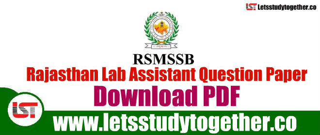 RSMSSB Lab Assistant Question Paper 3rd February 2019 – Download Here