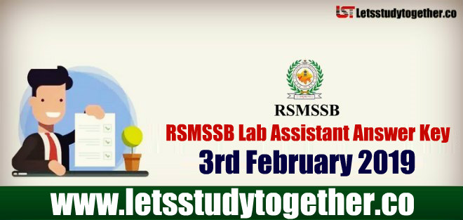 RSMSSB Lab Assistant Answer Key 3rd February 2019 – Download Here
