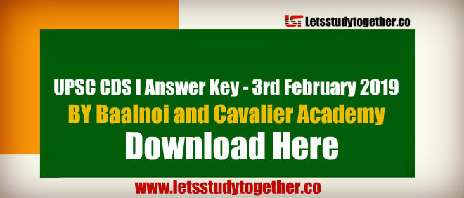 UPSC CDS I Answer Key 2019 | BY Baalnoi and Cavalier Academy