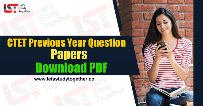 CTET Previous Year Question Papers - Download PDF