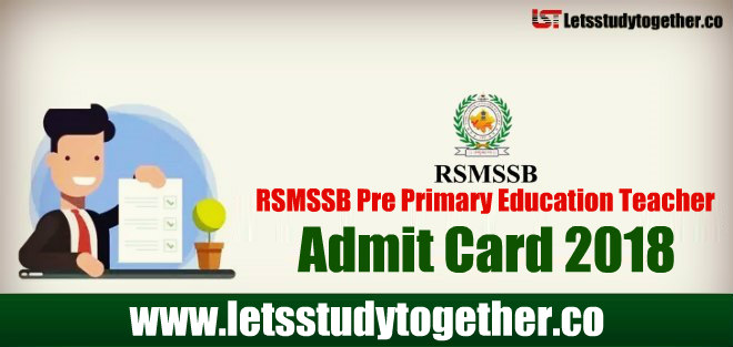 RSMSSB Pre Primary Education Teacher Admit Card 2018 Out - Download Here