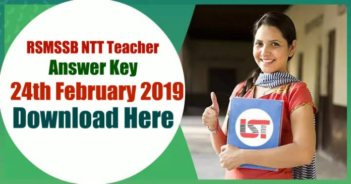 RSMSSB NTT Teacher Answer Key 24th February 2019 – Download Here