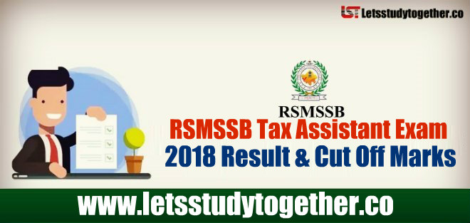 RSMSSB Tax Assistant Exam 2018 Result & Cut Off Marks - Check Here