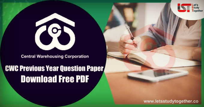 CWC Previous Year Question Papers PDF for GMT Trainee, Jr. Superintendent & Technical Assistant: Download Free PDF Now
