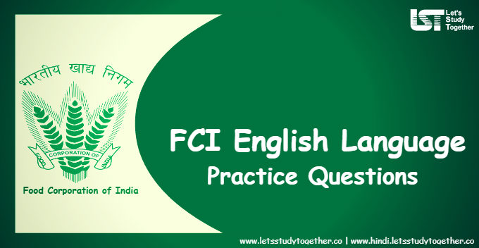 FCI Prelims English Language Practice Questions | Set-1