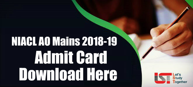 NIACL AO Mains 2018-19 Admit Card - Download Here