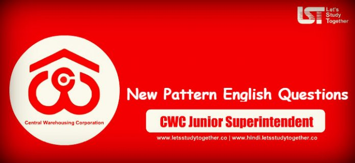 New Pattern English Questions for CWC Junior Superintendent 2019