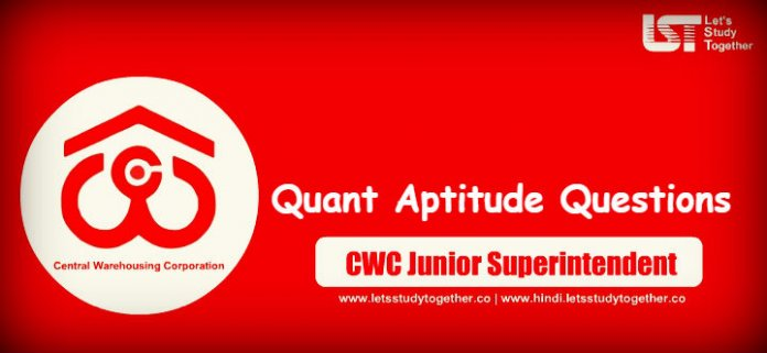 Quant Miscellaneous Questions for CWC Junior Superintendent 2019