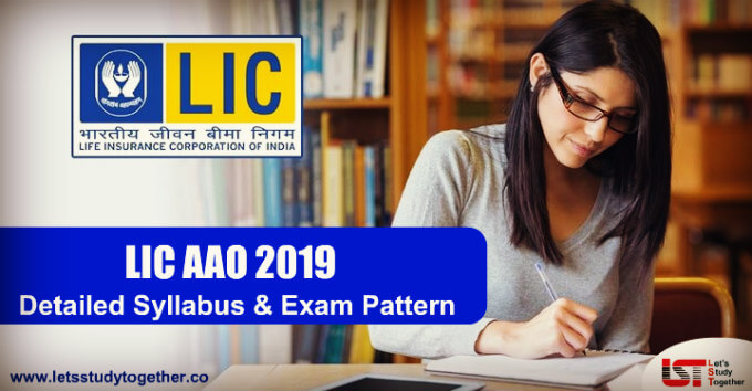 LIC AAO Syllabus & Exam Pattern 2019