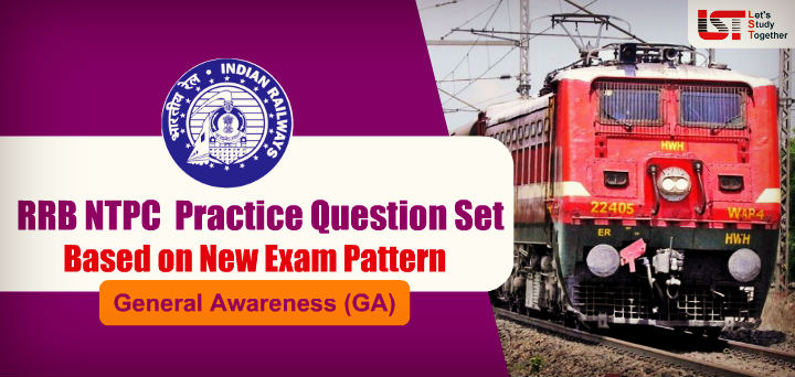 General Awareness (GA-GS) Question for RRB NTPC & RRC Group D 2019