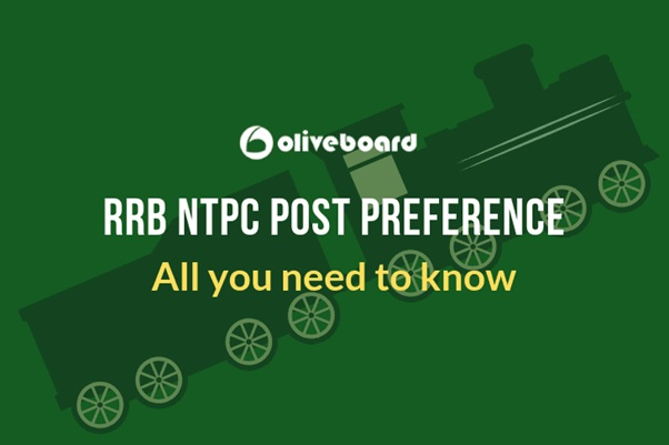 RRB NTPC Post Preference : Which Post you must apply?