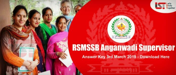RSMSSB Supervisor(Anganwadi Worker) Answer Key 3rd March 2019 – Download Here