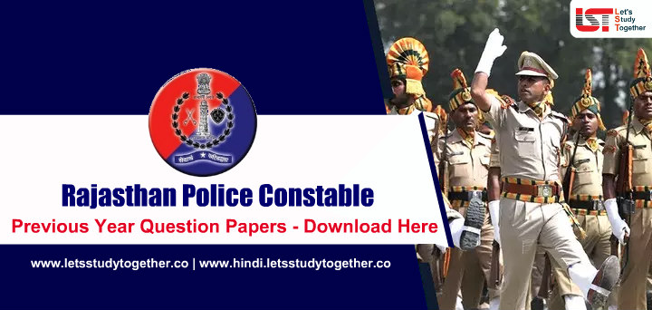Rajasthan Police Constable Previous Year Question Papers – Download Here