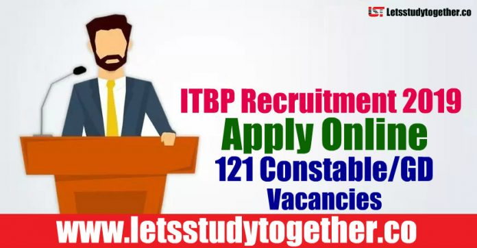 ITBP Recruitment 2019 - Apply Online 121 Constable/GD Vacancies