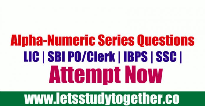 Alpha-Numeric Series Questions For SBI PO/Clerk Prelims