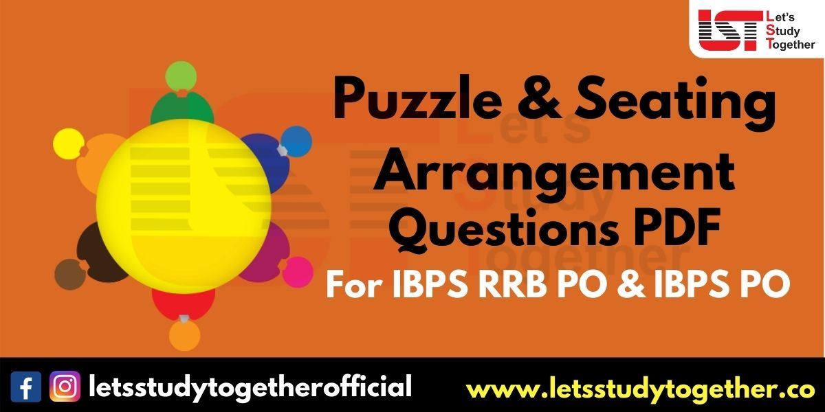 New Pattern Puzzle & Seating Arrangement For IBPS PO & RRB 2020