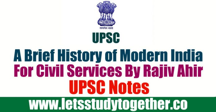 A Brief History of Modern India PDF For Civil Services By Rajiv Ahir - UPSC Notes