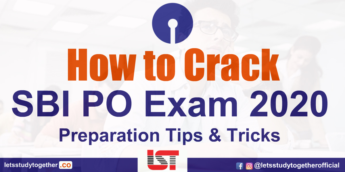 How to Crack SBI PO Exam 2020 in First Attempt – Preparation Tips & Tricks