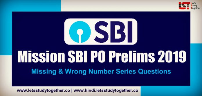Missing Number Series Questions for SBI PO Prelims 2019