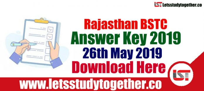 Rajasthan BSTC Answer Key 26th May 2019 – Download Here