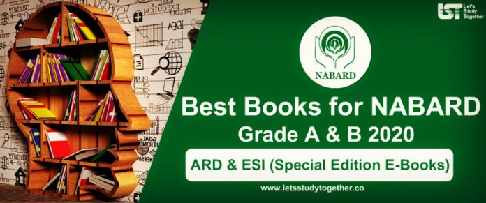 Best Books for NABARD Grade A & B 2020 – Study Material Exam Papers, PDFs