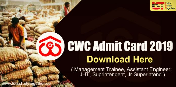 CWC Admit Card 2019 : Download Central Warehouse Corporation Call Letter