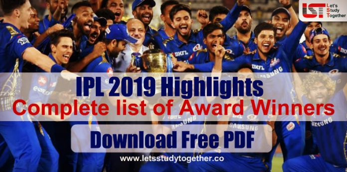 IPL 2019 Highlights - Complete list of awards Winner Download PDF