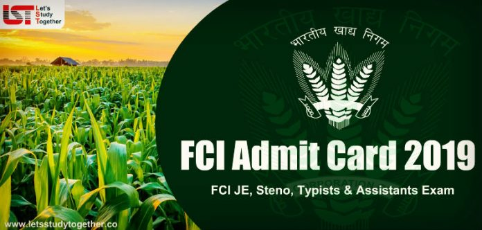 FCI Admit Card 2019 : Download Call Letter for FCI JE, Steno, Typists & Assistants Exam