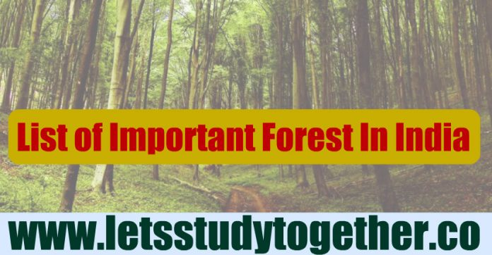 List of Important Forest In India - Download PDF