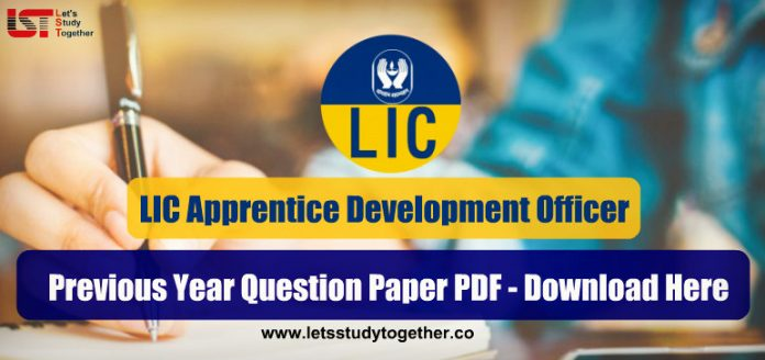 LIC ADO Previous Year Question Paper PDF - Download Here