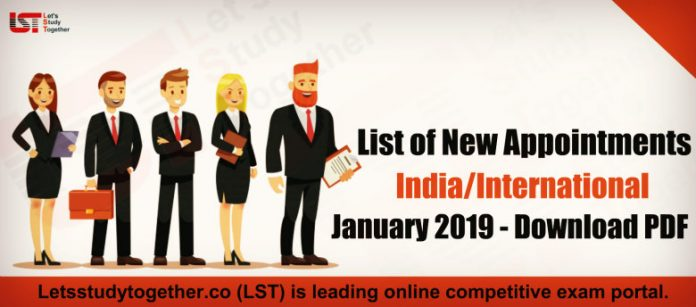 New Appointments in the India/International January 2019 – Download PDF Here
