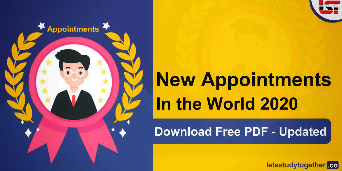 List of New International Appointments in the World 2020 (Till September) – Check Here