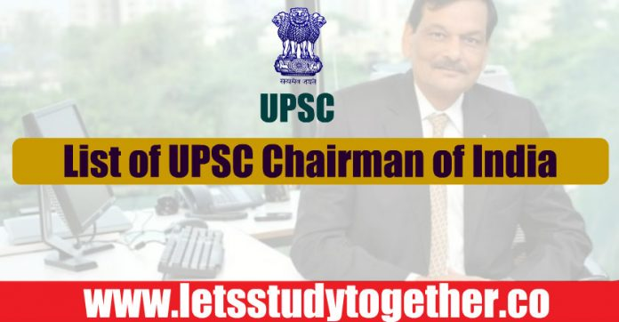 List of UPSC Chairman In India - Download PDF