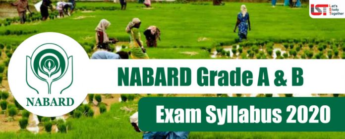 NABARD Grade A & B Officers Exam Syllabus 2020 - (Prelims/Mains)