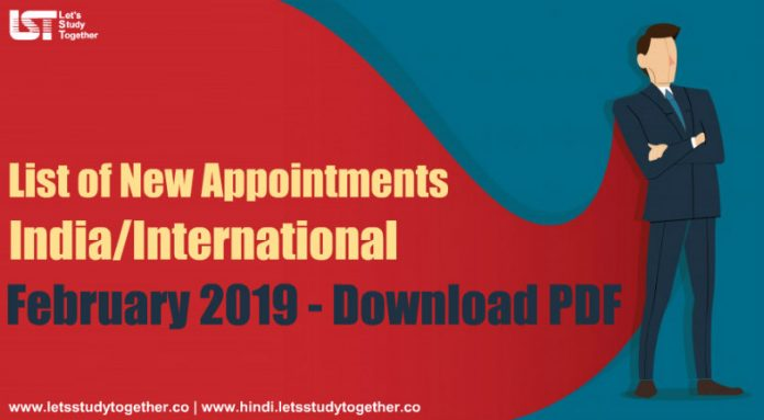 New Appointments in the India/International February 2019 – Download PDF Here