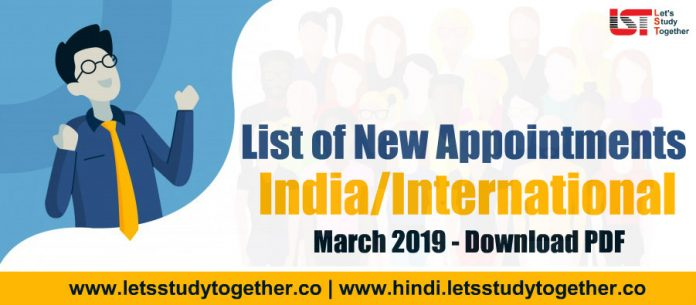 New Appointments in the India/International March 2019 – Download PDF Here