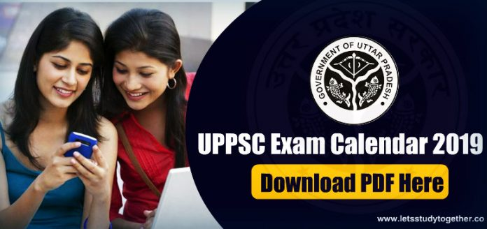 UPPSC Exam Calendar 2019 out – Download Here