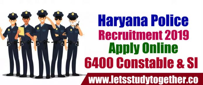 HSSC Haryana Police Recruitment 2019 - Apply Online 6400 Constable & SI Vacancies