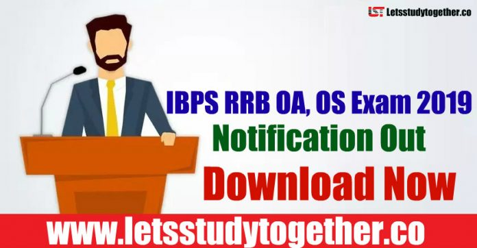 IBPS RRB Office Assistant(OS) 2019 - Notification, Exam Pattern, Vacancies