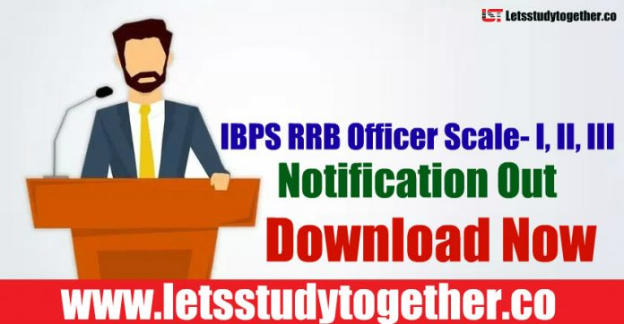 IBPS RRB Officer Scale - I, II & III (OS) 2019 - Notification, Exam Pattern, Vacancies