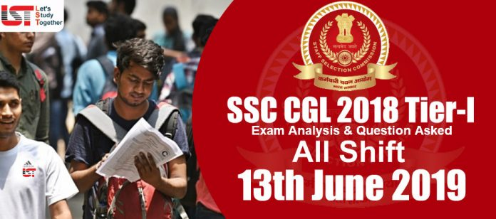 SSC CGL 2018 Exam Analysis and Questions Asked (All Shifts) – 13th June 2019