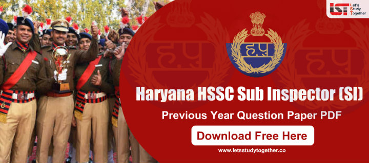 100+ Haryana Police Sub Inspector (SI) Previous Year Question Paper PDF : Download Free Now