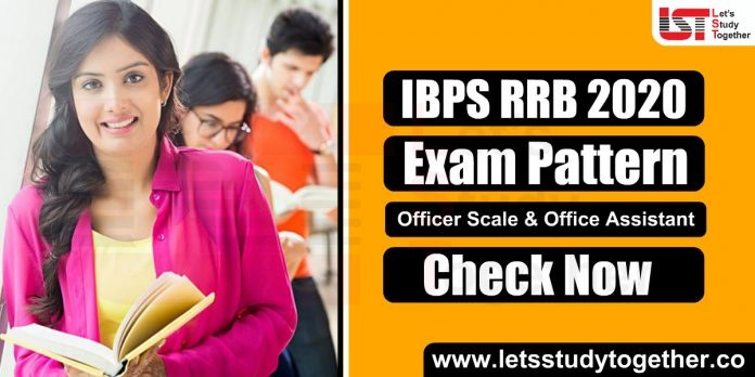 IBPS RRB Exam Pattern - Officer Scale I & Office Assistant