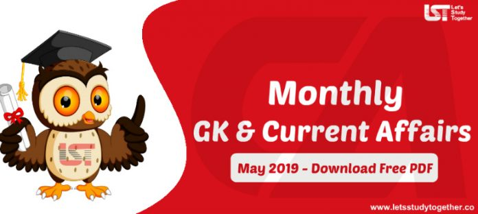 Monthly GK & Current Affairs May 2019 - Download Free PDF
