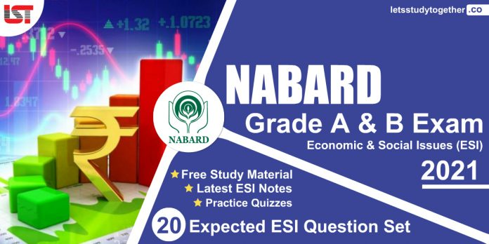 NABARD Economic & Social Issues (ESI) Study Material 2021