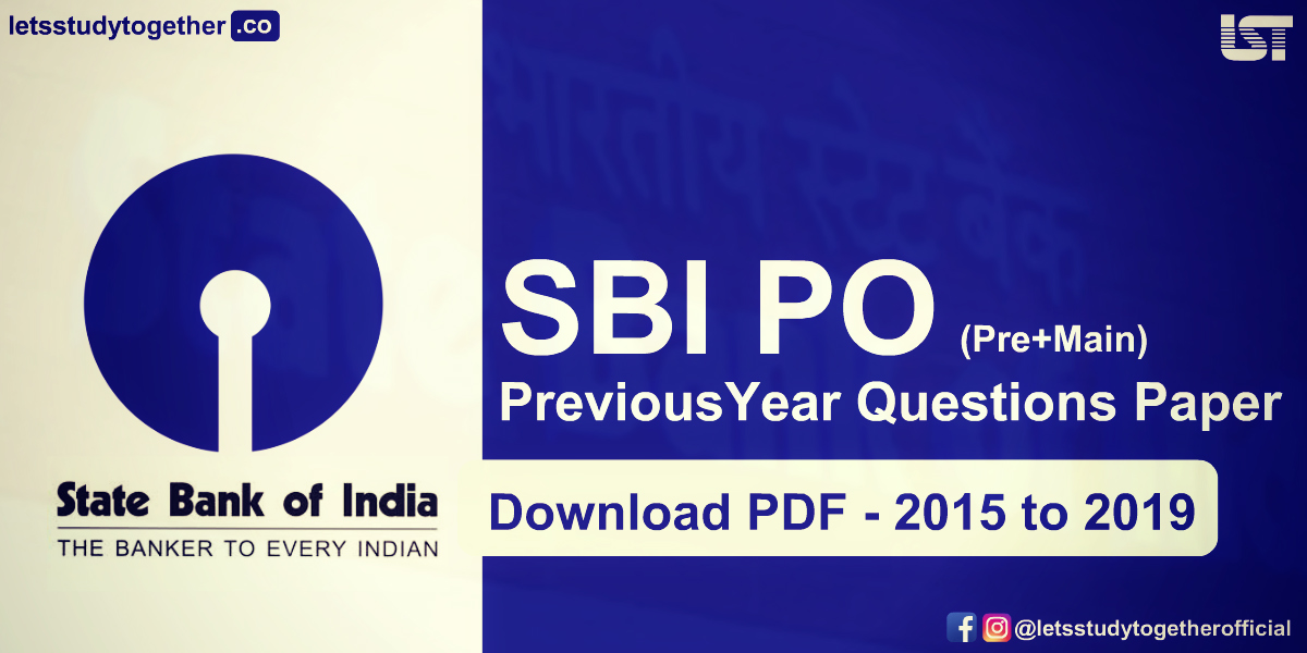 SBI PO Previous Year Questions Paper PDF Till 2019 – Download Here