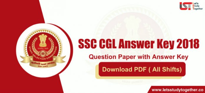 SSC CGL 2018 Tier 1 Answer Key with Question Paper : Download PDF ( All Shifts)