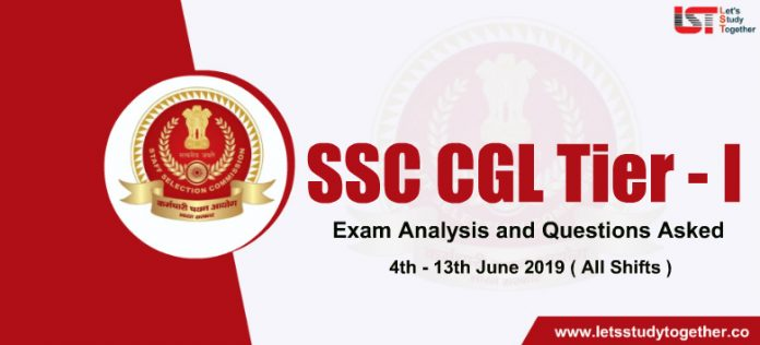 SSC CGL Exam Analysis and Question Asked – 4th June 2019 to 13th June 2019 (All Shifts)