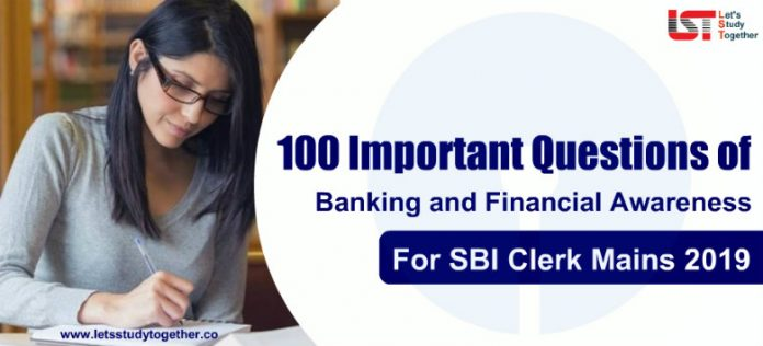Banking and Financial Awareness Questions PDF for SBI Clerk Mains 2019 | Download Free Here